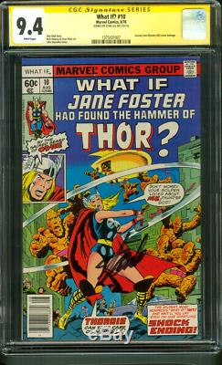 What If 10 CGC SS 9.4 Stan Lee Sign 1st Jane Foster Thor Journey into Mystery 78